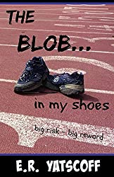 The Blob...in my shoes