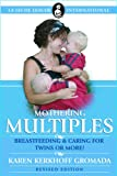 Mothering Multiples: Breastfeeding and Caring for Twins or More! (La Leche League International Book)