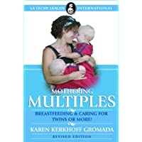 Mother Multiples: Breastfeeding & Caring for Twins or More!