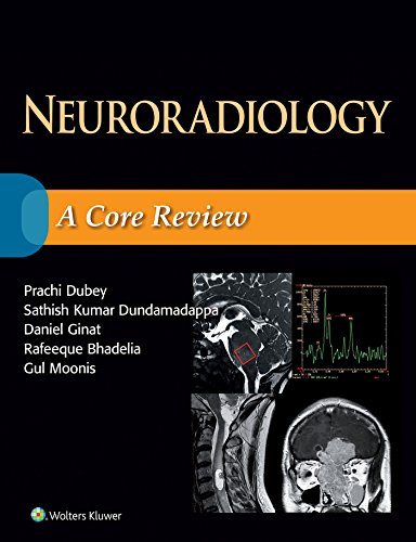 Neuroradiology: A Core Review - http://medicalbooks.filipinodoctors.org