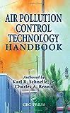 Air Pollution Control Technology Handbook (Mechanical Engineering)