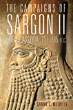 The Campaigns of Sargon II, King of Assyria, 721-705 B.C. (Campaigns and Commanders Series)