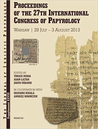 Proceedings of the 27th International Congress of Papyrology: Vol. I: Literary Papyri: Texts and studies.Vol. II: Subliterary papyri. Documentary ... III: Studying papyri (JJP Supplements)