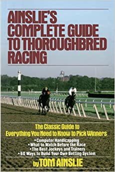 Book Ainslie's Complete Guide to Thoroughbred Racing