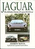 Jaguar: The Definitive History of a Great British Car