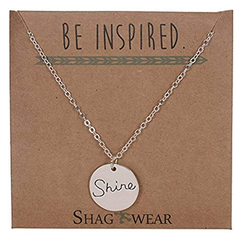 (Shag Wear Be Inspired Stamped Quote Pendant Necklace (Shine))