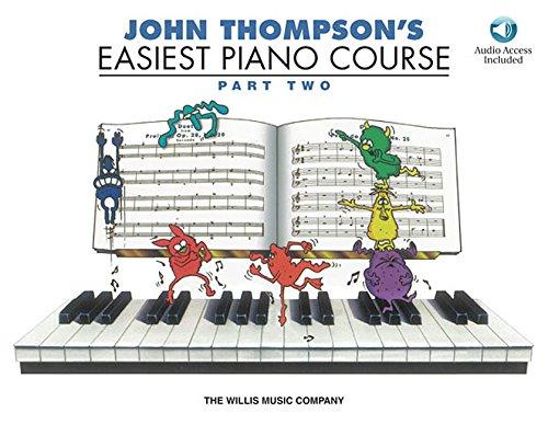 John Thompson's Easiest Piano Course - Part 2 - Book/Audio PDF Text fb2 ebook