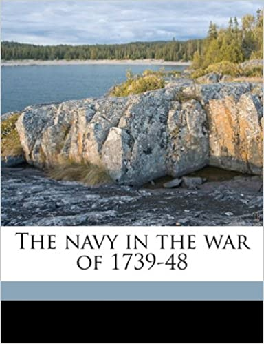 Book The navy in the war of 1739-48 Volume 2