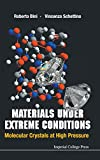 img - for Materials under Extreme Conditions: Molecular Crystals at High Pressure book / textbook / text book
