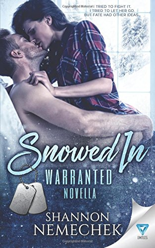 Snowed In (A Warranted Series Novella)