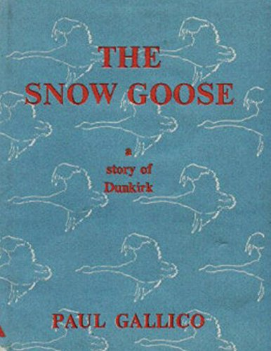 The Snow Goose - A Story of Dunkirk (Goose Snow)