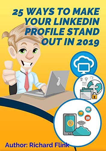 25 Ways To Make Your Linkedin Profile Stand Out In 2019 Make This For Success