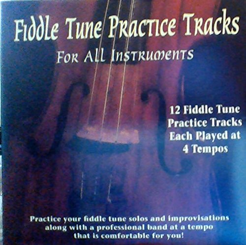 Fiddle Tune Practice Tracks for All Instruments