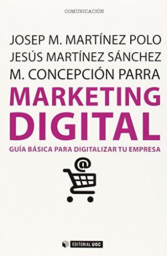 Descargar Libro Marketing Digital. Guía Básica Para Digitalizar Tu Empresa Aa.vv.