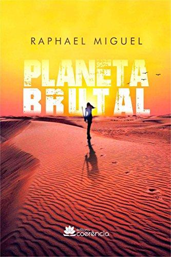 Planeta Brutal por [Miguel, Raphael]