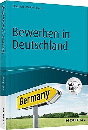 bewerben in deutschland inklusive arbeitshilfen online 9783648086452 amazoncom books - Amazon Online Bewerbung