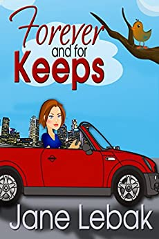 Forever And For Keeps (The Adventures Of Lee And Bucky Book 2) by [Lebak, Jane]