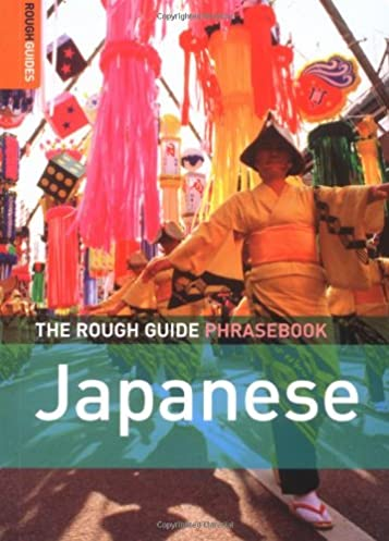 the rough guide to japanese dictionary phrasebook 3 rough guides rh amazon com Rough Guide London Rough Guide London