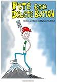 Pete and the Delete Button