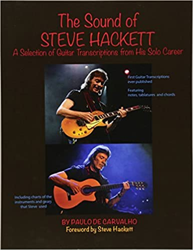 The Sound of Steve Hackett: A selection of guitar transcriptions from his solo career
