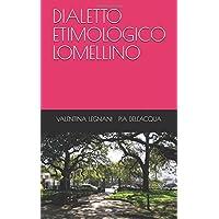 DIALETTO ETIMOLOGICO LOMELLINO