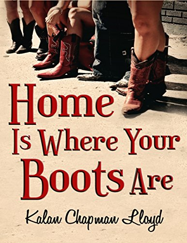 Home Is Where Your Boots Are by Kalan Chapman Lloyd ebook deal