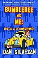 Bumblebee & Me: Life as a G1 Transformer