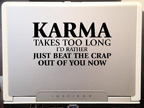Karma takes too long funny quote car truck laptop notebook window decal sticker 6 inches (Karma Events Halloween)