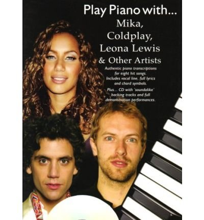 Play Piano with Mika, Coldplay, Leona Lewis and Other Artists (Book and CD) (Paperback) - Common