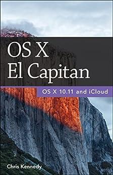 OS X El Capitan by [Kennedy, Chris]