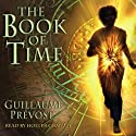 The Book of Time Audiobook by Guillaume Prevost Narrated by Holter Graham