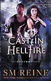 Cast in Hellfire: An Urban Fantasy Romance (The Mage Craft Series) (Volume 2)