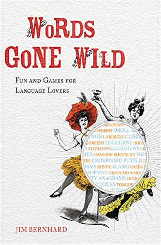 Words Gone Wild: Fun and Games for Language Lovers