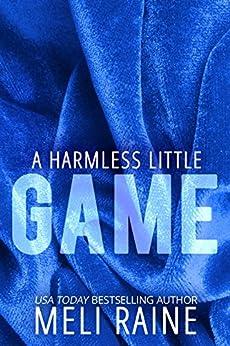 A Harmless Little Game (Harmless #1) by [Raine, Meli]