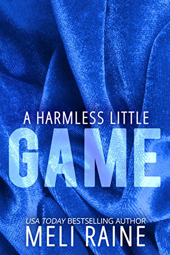 A Harmless Little Game (Harmless #1) by [Raine, Meli]