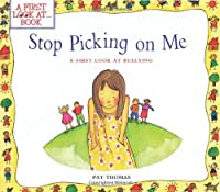 Stop Picking On Me! (A First Look