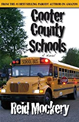 Cooter County Schools (Cooter County Chronicles Book 1)