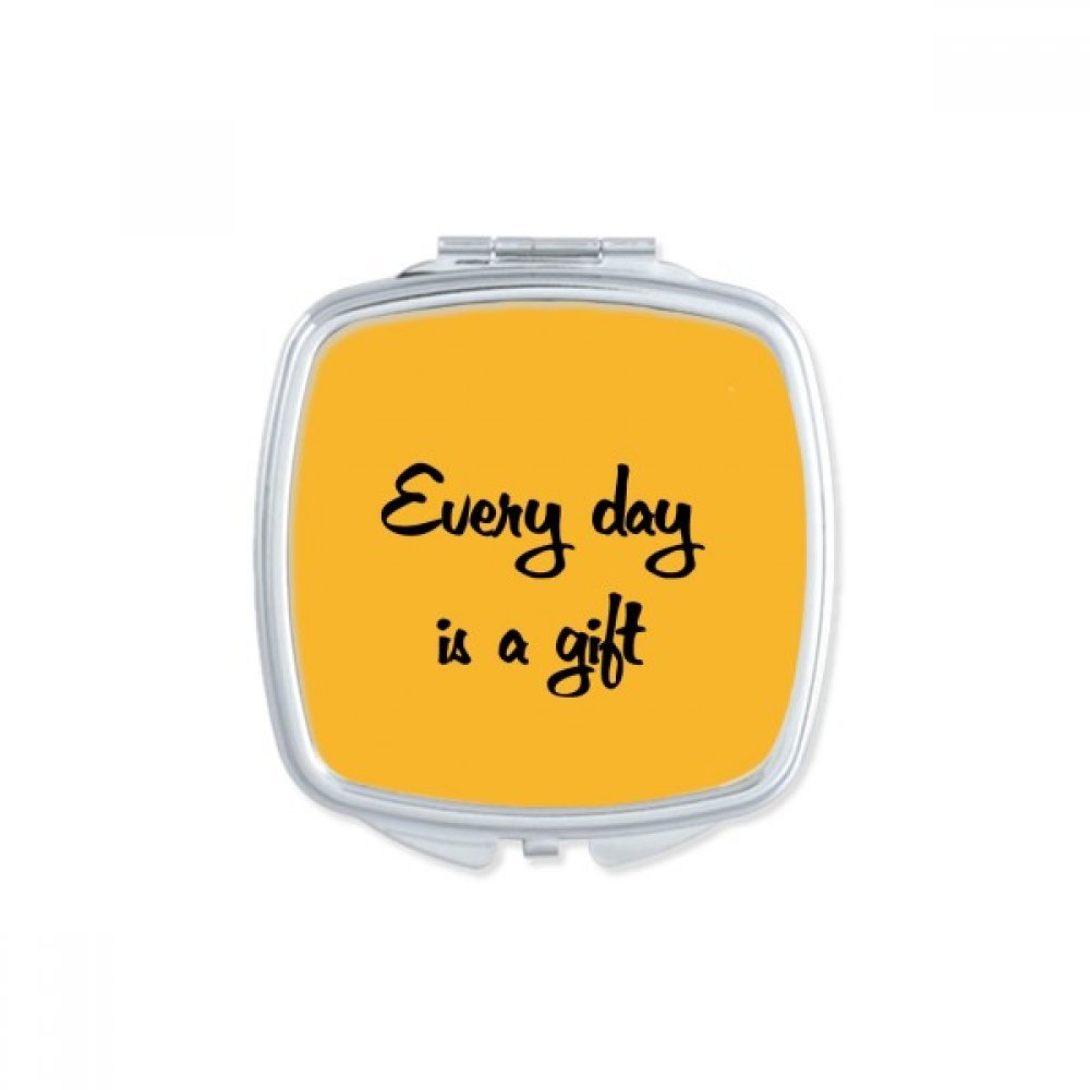 Every Day Is A Gift Inspirational Quote Sayings Square Compact Makeup Pocket Mirror Portable Cute Small Hand Mirrors Gift