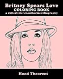 Britney Spears Love COLORING BOOK a Collectible Unauthorized Biography