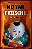 Frösche: Roman