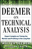 img - for Deemer on Technical Analysis: Expert Insights on Timing the Market and Profiting in the Long Run book / textbook / text book
