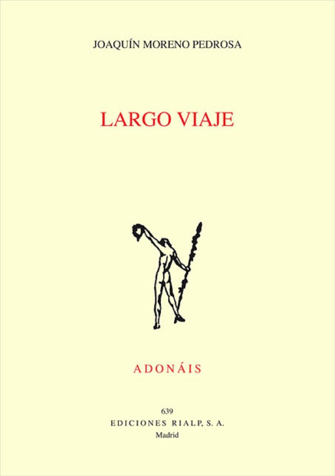 Largo viaje (Premio Adonáis): Amazon.es: Moreno Pedrosa, Joaquín ...