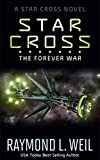 The Star Cross: The Forever War