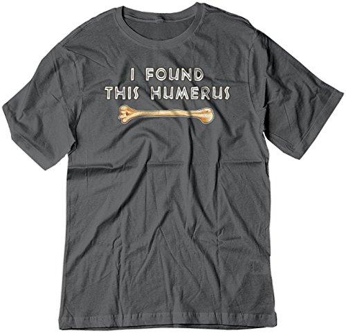 BSW Men's I Found This Humerus Bone Funny Joke Shirt SM - Rcs Statement