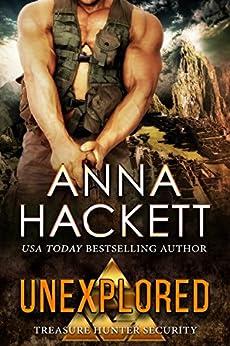 Unexplored (Treasure Hunter Security Book 3) by [Hackett, Anna]