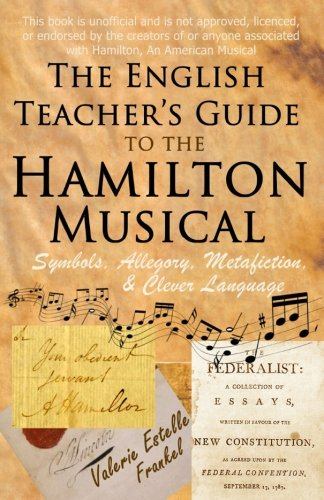 The English Teacher's Guide to the Hamilton Musical: Symbols