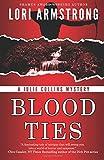 Blood Ties (Julie Collins Mystery) (Volume 1)