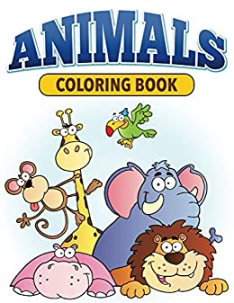 Animal Coloring Book: Coloring Books for Kids (Art Book Series)