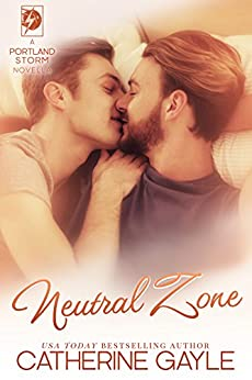 Neutral Zone (Portland Storm Book 17) by [Gayle, Catherine]
