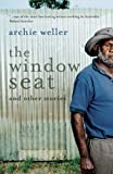 The Window Seat, Archie Weller, 0702237159